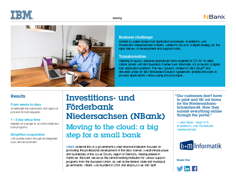 NBank joined with IBM Business Partner b+m Informatik AG to launch a digital loan application platform.
